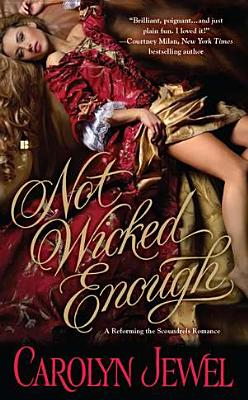 Not Wicked Enough - Jewel, Carolyn