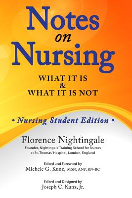 Notes on Nursing: What It Is and What It Is Not - Nightingale, Florence
