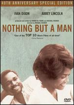Nothing But a Man [40th Anniversary Special Edition] - Michael Roemer