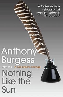 Nothing Like the Sun - Burgess, Anthony