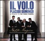 Notte Magica: A Tribute to the Three Tenors [CD/DVD]