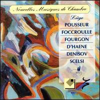 Nouvelles Musiques de Chambre - Alain Pire (trombone); Jean-Pierre Peuvion (clarinet); Marc Legros (flute); Michel Bassine (french horn);...