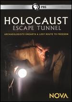 NOVA: Holocaust Escape Tunnel