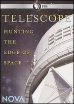 NOVA: Telescope: Hunting the Edge of Space