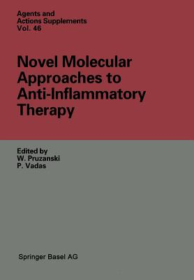 Novel Molecular Approaches to Anti-Inflammatory Therapy - Pruzanski, Waldemar (Editor), and Vadas, Peter (Editor)