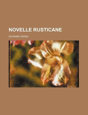 Novelle Rusticane - Verga, Giovanni