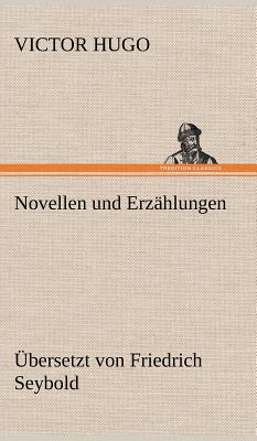 Novellen Und Erzahlungen - Hugo, Victor