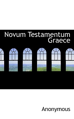 Novum Testamentum Graece - Anonymous