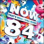 Now That's What I Call Music! 84 [UK]