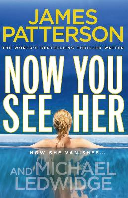 Now You See Her - Patterson, James