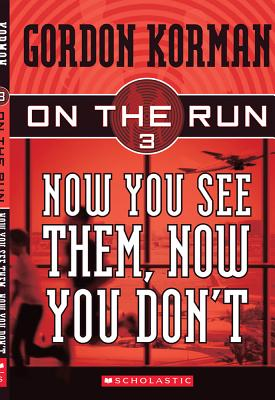 Now You See Them, Now You Don't - Korman, Gordon