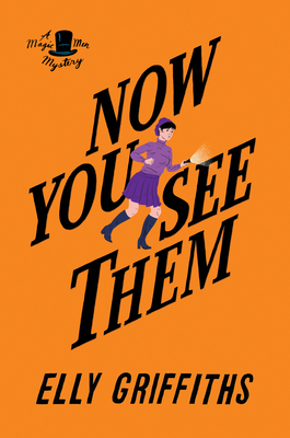 Now You See Them - Griffiths, Elly