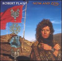 Now & Zen - Robert Plant