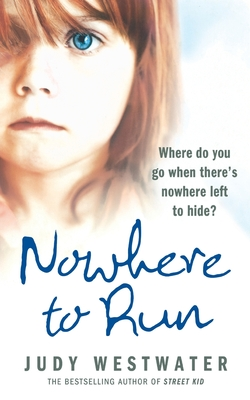 Nowhere to Run - Westwater, Judy