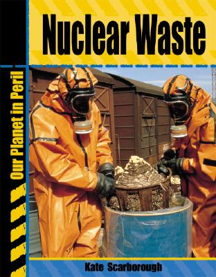 Nuclear Waste - Scarborough, Kate