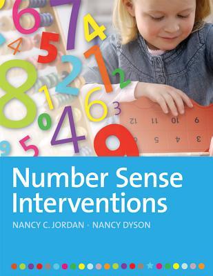 Number Sense Interventions - Jordan, Nancy C, and Dyson, Nancy