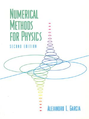 Numerical Methods for Physics - Garcia, Alejandro