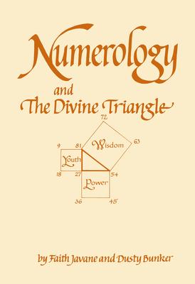 Numerology and the Divine Triangle - Javane, Faith