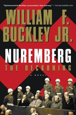 Nuremberg: The Reckoning - Buckley, William F, Jr.