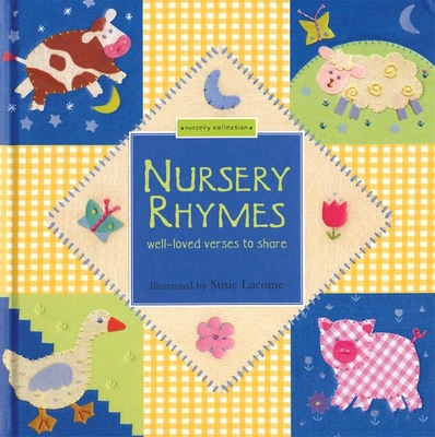 Nursery Rhymes: Well-Loved Verses to Share -