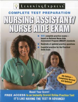 Nursing Assistant / Nurse Aide Exam - Learning Express LLC