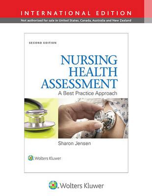 Nursing Health Assessment: A Best Practice Approach - Jensen, Sharon, MN, RN