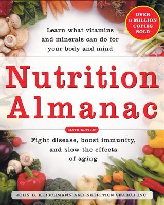 Nutrition Almanac - Kirschmann, John, and Nutrition Search, Inc