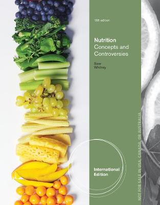 Nutrition: Concepts and Controversies - Whitney, Ellie, and Sizer, Frances