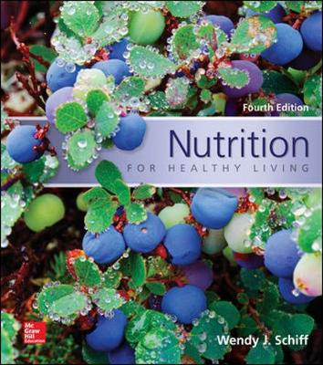 Nutrition for Healthy Living - Schiff, Wendy  J.