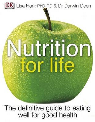 Nutrition for Life - Hark, Lisa, and Deen, Darwin, and Campbell, Ian W. (Foreword by)