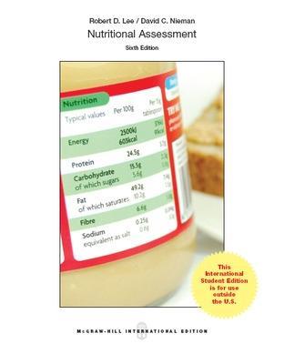 Nutritional Assessment - Lee, Robert D., and Nieman, David C.