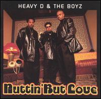 Nuttin' But Love - Heavy D & The Boyz