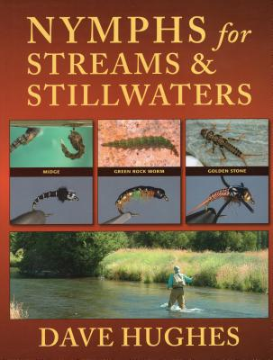 Nymphs for Streams and Stillwaters - Hughes, Dave