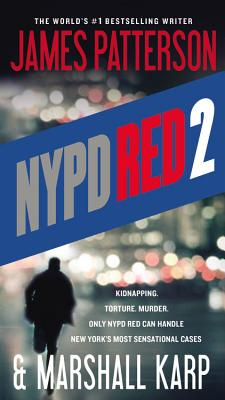 NYPD Red 2 - Patterson, James, and Karp, Marshall