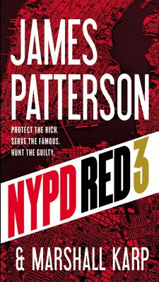 NYPD Red 3 - Patterson, James, and Karp, Marshall