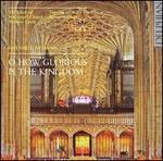 O How Glorious is the Kingdom: Favourite Anthems - Roger Judd (organ); The Choir of St. George's Chapel, Windsor Castle (choir, chorus); Timothy Byram-Wigfield (conductor)