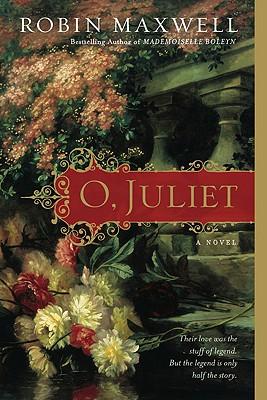 O, Juliet - Maxwell, Robin