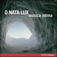 O Nata Lux - Musica Intima (choir, chorus)