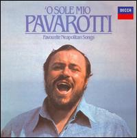 O Sole Mio - Favorite Neapolitan Songs - Luciano Pavarotti (tenor); Coro del Teatro Comunale di Bologna (choir, chorus)