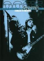 Oasis: Familiar To Millions
