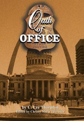 Oath of Office - Thornton, C Lee