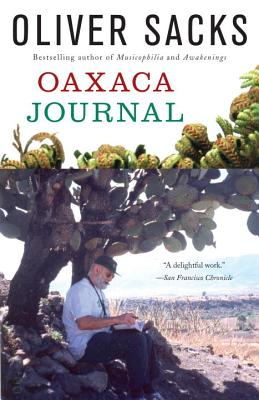 Oaxaca Journal - Sacks, Oliver