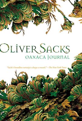 Oaxaca Journal - Sacks, Oliver