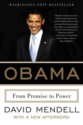 Obama: From Promise to Power - Mendell, David