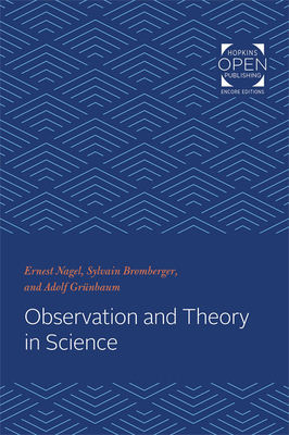 Observation and Theory in Science - Nagel, Ernest Sylvain