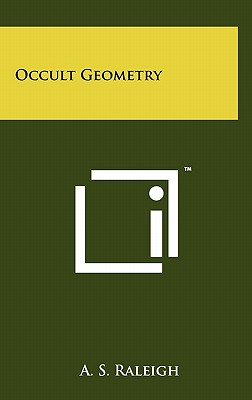 Occult Geometry - Raleigh, A S