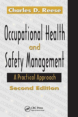 Occupational Health and Safety Management: A Practical Approach - Reese, Charles D