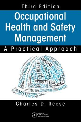 Occupational Health and Safety Management: A Practical Approach - Reese, Charles D.