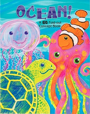 Ocean!: A Big Fold-Out Concept Book - Barkan, Joanne, and Brown, Jo