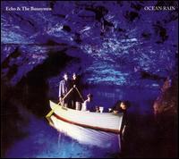 Ocean Rain [Bonus Disc] - Echo & the Bunnymen